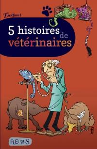 5 histoires veterinaires