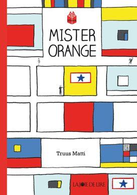 mister orange, truus matti